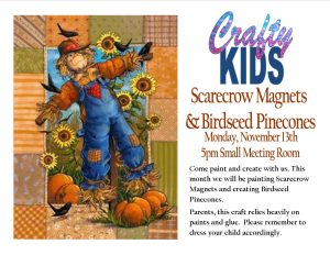 Crafty Kids: Scarecrow Magnets and Birdseed Pine Cones @ Small Meeting Room  | Orlando | Florida | United States